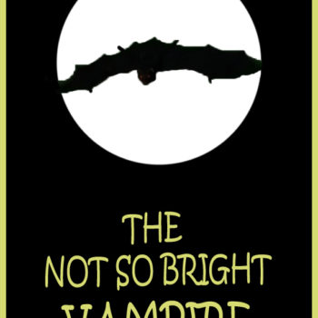 The Not So Bright Vampire Poster